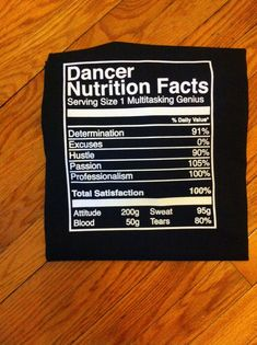 Dancer Nutrition Facts T-shirt & hoodie by CreativeIdeas679
