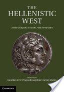 The Hellenistic West : rethinking the ancient Mediterranean / edited by Jonathan R.W. Prag and Josephine Crawley Quinn PublicaciónCambridge ; New York : Cambridge University Press, 2013