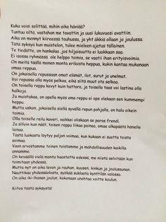 Kiitoskirje joulutokarin mukaan. Riikka Valtosen käsialaa FB:n Alakoulun Aarreaitasta. Nostalgia, Classroom, Education, Words, School, Quotes, Christmas Things, Class Room, Quotations