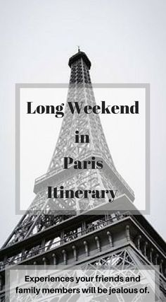 Long Weekend in Paris Itinerary. Experiences your friends and family members will be jealous of. Click to read more at http://www.divergenttravelers.com/long-weekend-in-paris/