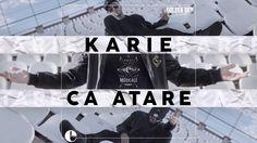 Karie - Ca Atare [Videoclip Oficial]