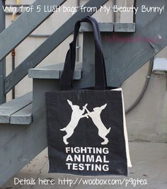 "Win 1 of 5 @LUSHcosmetics ""Fighting Animal Testing"" tote bags from @MyBeautyBunny - just re-pin this image and follow both and click here to enter: http://woobox.com/p9gtea"