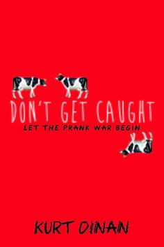 Don't Get Caught by Kurt Dinan - Nominee