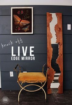 DIY live edge mirror - except use actual live edge wood Mirror Makeover, Diy Mirror, Live Edge Furniture, Diy Furniture, Furniture Stores, Furniture Buyers, Bedroom Furniture, Woodworking Projects Diy, Wood Projects