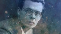 [Video] | Aldous Huxley's Wife Wrote This Letter About Injecting Him W... - TIMEWHEEL