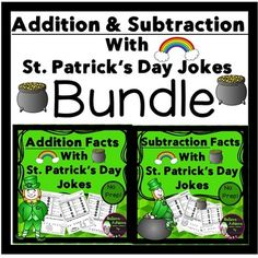 ***Newly revised!***50% off the FIRST 48 hours!***These are also sold separately!Bundle-Addition/ Subtraction Practice with St. Patrick's Day Jokes!Your students will enjoy finding the solutions to the St. Patrick's Day jokes as they work the problems! *********************************************************************There are 12 pages total covering the following skills:Adding doublesAdd 5Add 6Add 7Add 8Add 9Subtracting doublesSubtract 5Subtract 6Subtract 7Subtract 8Subtract 9 These…