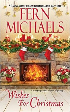 """Read """"Wishes for Christmas"""" by Fern Michaels available from Rakuten Kobo. New York Times bestselling author Fern Michaels brings together the beloved heroines from two celebrated series—the Sist. Christmas Fern, Christmas Books, Christmas Wishes, Christmas Time, Christmas Blessings, Christmas Treats, Christmas Christmas, Holiday Fun, Kensington Books"""