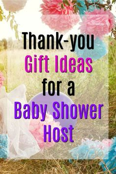thank you gift ideas for baby shower hosts | Baby Shower Thanks | Hostess Presents | Newborn Celebration |