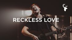 RECKLESS LOVE (Official Live Version) - Cory Asbury w/ Story Behind the Song - YouTube