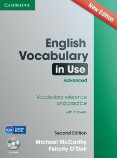 English vocabulary in use : advanced / Michael McCarthy, Felicity O'Dell. Cambridge University Press, 2013