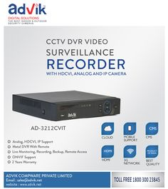 #CCTV #DVR #VideoSurveillance #Recorder With #HDCVI, #ANALOG, And #IPCAMERA by #Advik Digital Solutions. Explore the range of advance #CCTVSecurity & #Surveillance camera's on Advik's website http://advik.net/