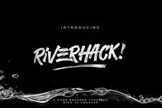 Riverhack (50% OFF) by @Graphicsauthor