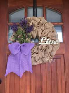 A personal favorite from my Etsy shop https://www.etsy.com/listing/543962265/live-wreathburlap-wreathall-year