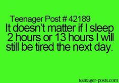 #teenagerpost! Omg, this is so true!