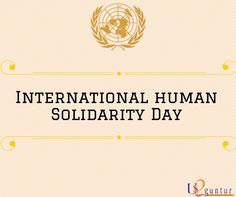 International Human Solidarity Day  #InternationalHumanSolidarityDay