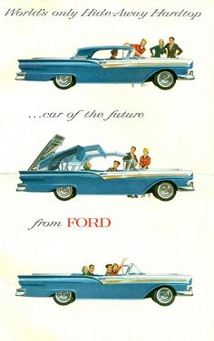 Great ad. Great color. 1957 Ford Fairlane 500 Skyliner Retractable Convertible--an interesting option to the T-bird--after all, it is a 4 seater! http://pinterestinglady.com/?p=417