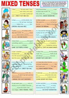 Worksheet to practise the most common tenses in English (Present Simple-Present Continuous- Past Simple-Past Continuous- Will future- Present Perfect and Past Perfect. I hope you like it and find it useful.