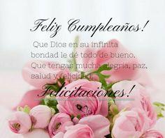Spanish Birthday Wishes, Birthday Wishes For Kids, Happy Birthday Wishes Cards, Happy Birthday Celebration, Happy Birthday Flower, Birthday Greetings, Happy Birthday Christian Quotes, Happy Birthday Quotes, Happy Birthday Images