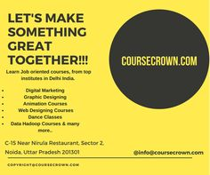 Choose Different job oriented courses from top institutes in delhi india. Join coursecrown today!!