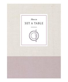 Take a look at this How to Set a Table Paperback today!