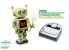 """""""Benvenuto Folletto VR200! Ecco il nuovo arrivato in casa Vorwerk che ha rubato il cuore a Sam. Riuscirà il nostro amico a conquistarlo?"""" Folletto Vorwerk: teasing lancio prodotto VR200. Cosa ho fatto: Creatività e copywriting."""