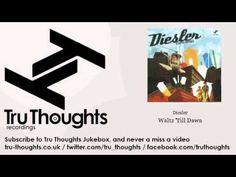 Diesler - Waltz 'Till Dawn - feat. Double Yellow - Tru Thoughts Jukebox