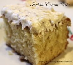 Cooking With Mary and Friends: Italian Cream Cake