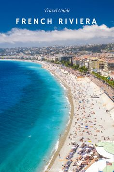 These are the best places to go in the French Riviera and how to get there. [ad]
