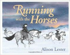 Running with the Horses: Alison Lester: