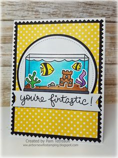 "airbornewife's stamping spot: Day 26 #thedailymarker30day color challenge ""YOU'RE FINTASTIC!"" card using Lawn Fawn Fintastic Friends stamps/dies"