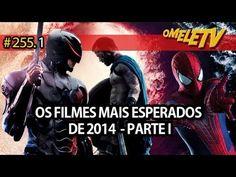 Os filmes mais esperados de 2014 - Parte 1   OmeleTV  #255.1