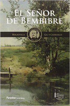 El señor de Bembibre / de Enrique Gil y Carrasco ; [edición al cuidado de Valentín Carrera ; láminas de Juan Carlos Mestre]. Paradiso Gutenberg, D.L. 2015