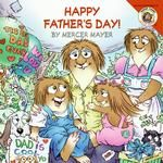 Little Critter: Happy Father's Day! Father's Day is just around the corner, and Little Critter and Little Sister have decided to plan a big surprise for Dad and Grandpa. Join them as they make cards, cook a special breakfast together, and put on a magic s