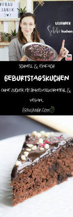 GESUNDER SCHOKOKUCHEN   vegan - ohne Zucker, mit Dinkelvollkornmehl & vegan... #schokokuchen #veganerschokoladenkuchen #kuchen #geburtstagskuchen #diy #geburtstag #fraujanik #gesundbacken #gesunderkuchen #vegan #bananenbrot #rezept