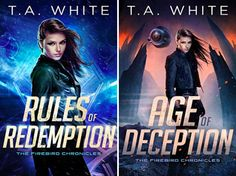 This Chick Read: Rules of Redemption and Age of Deception (The Firebird Chronicles books 1 and 2) by T.A. White