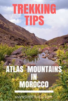 Trekking the Atlas Mountains in Morocco and summitting the highest mountain in North Africa Mount Toubkal. Includes tips for trekking and high altitude.