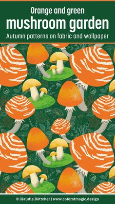 """""""Orange and green mushroom garden"""" fall design for home decor fabric features this seasons´ Pantone trend colors Pantone Amberglow orange, Pantone Military Olive, Pantone Almond Oil and more. Now available at Spoonflower. Custom Fabric, Fabric Shop, Autumn Garden, Modern Fabric, Home Decor Fabric, Coordinating Colors, Surface Pattern Design, Pattern Making, Color Trends"""