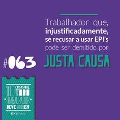 Fonte: Conselho Superior da Justiça do Trabalho (CSJT)   #Justacausa #EPI #Demissão #Direito #Trabalhador