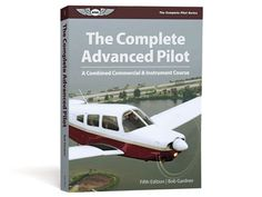 Comprehensive textbook for pilots preparing for the Instrument rating and Commercial certificate, simultaneously. Commercial Pilot, Pilots, Textbook, Curriculum, Certificate, Resume, Teaching Plan, Class Books