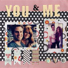 You & Me - Scrapbook.com