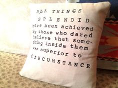 aaaaand another living room pillow. also a a great quote on how individuals can change the world