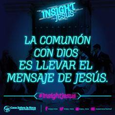La comunión con Dios es llevar el mensaje de Jesús y dejar encendida la luz. http://devocional.casaroca.org/jv/23sep #InsightJesus