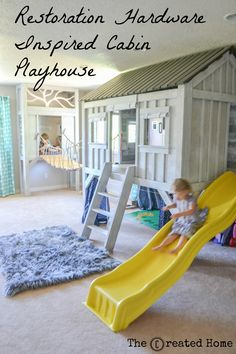 DIY Cabin Playroom with Restoration Hardware Inspired Playhouse