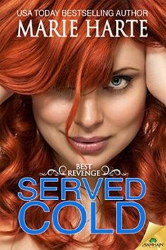 Served Cold (Best Revenge #1) by Marie Harte
