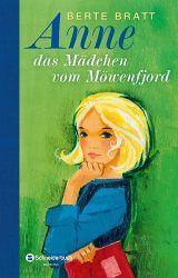 Dieses tolle Buch habe ich als 12jährige heiß und innig geliebt: Anne, das Mädchen vom Möwenfjord von Berte Bratt.