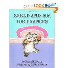 Bread And Jam For Frances: Amazon.ca: Russell Hoban: Books