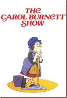Carol Burnett Show, she was one of the greatest comedians and her cast, Tim Conroy, Vicki Lawrence, Harvey Korman Lyle Waggoner were hysterical too. They made a wonderful team. Laughed til I cried!!! :-)