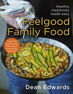 """Read """"Feelgood Family Food"""" by Dean Edwards available from Rakuten Kobo. Dean Edwards' fail-safe recipes and down-to-earth style have made him a firm favourite with the millions of viewers who . Family Meals, Kids Meals, Easy Meals, Spanish Stew Chicken Recipe, Spanish Chicken, Clean Recipes, Healthy Recipes, Chorizo Recipes, Cottage Pie"""