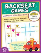 BackSeat Games: A Christian Wipe Clean Book    Kids of all ages will enjoy using the sturdy wipe-clean books to practice basic skills, play games while traveling, and learn important Biblical principles.  Each book comes with a FREE song download which compliments the theme of the book!     $4.99