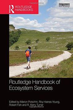 Routledge Handbook of Ecosystem Services (Routledge Handb... https://www.amazon.co.uk/dp/1138025089/ref=cm_sw_r_pi_dp_x_b-x9xb1XPH422